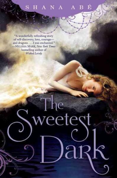 The Sweetest Dark (Hardcover)