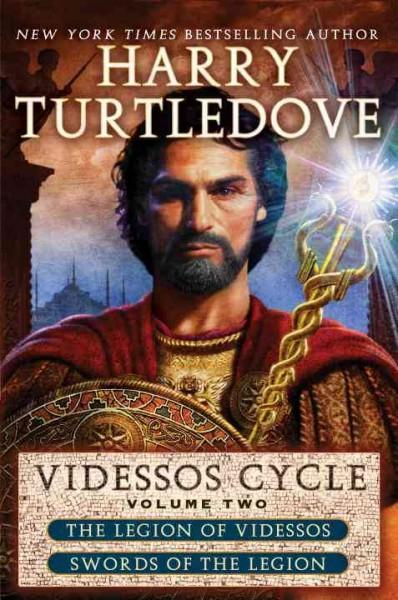Videssos Cycle: The Legion of Videssos / Swords of the Legion (Paperback)