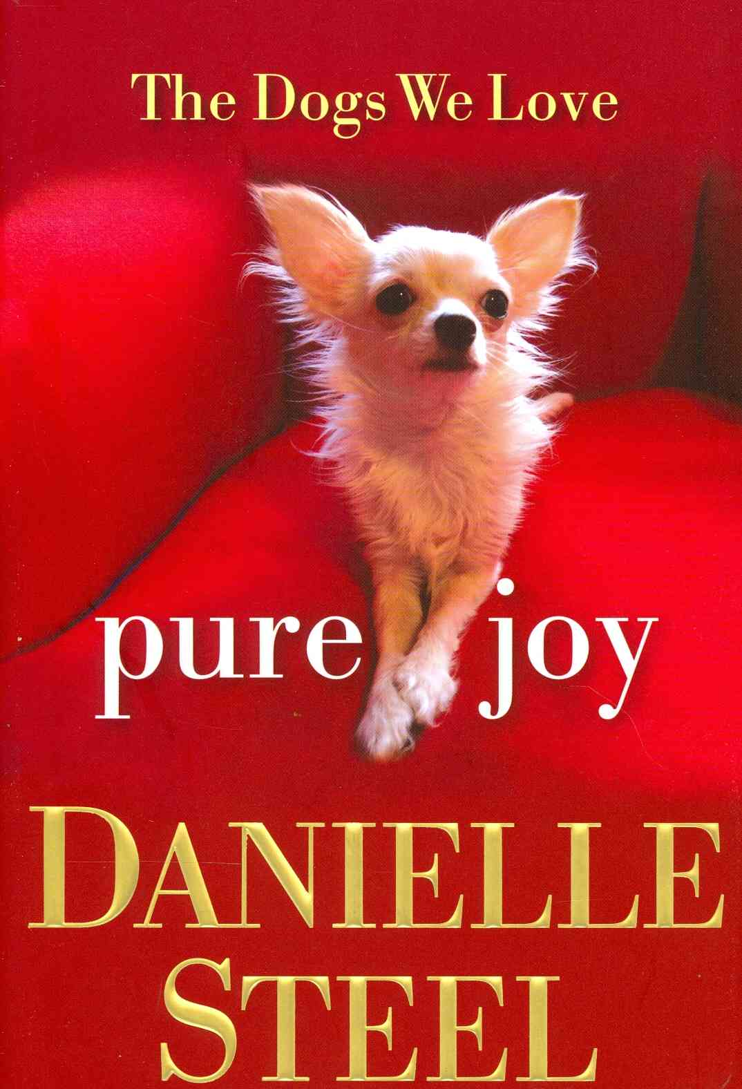 Pure Joy: The Dogs We Love (Hardcover)