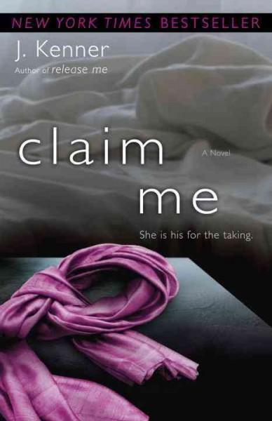 Claim Me (Paperback)