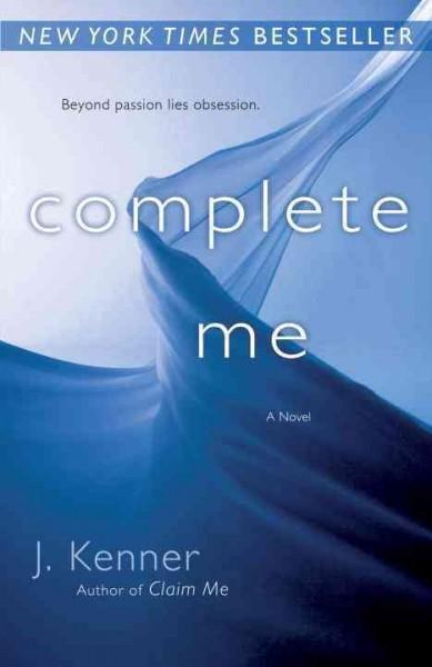 Complete Me (Paperback)