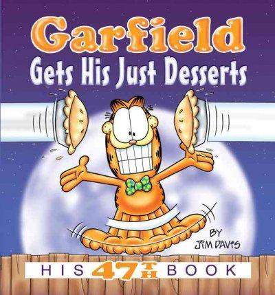 Garfield Gets His Just Desserts (Paperback)