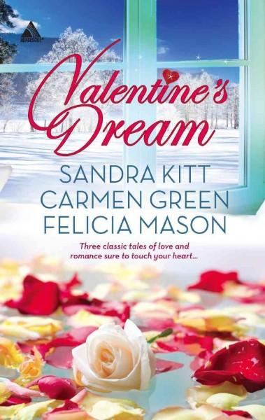 Valentine's Dream: Love Changes Everything / Sweet Sensation / Made in Heaven (Paperback)