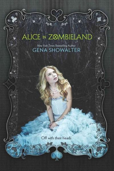 Alice in Zombieland (Hardcover)
