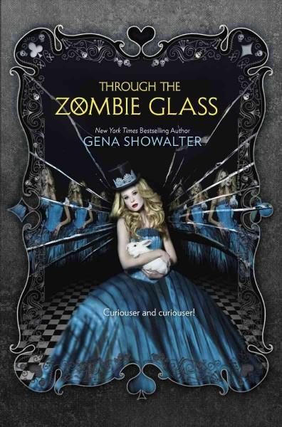 Through the Zombie Glass (Hardcover)