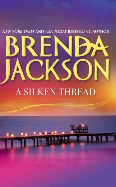 A Silken Thread (Paperback)