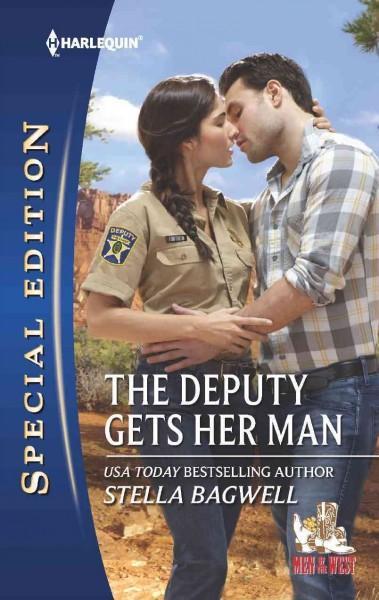 The Deputy Gets Her Man (Paperback)