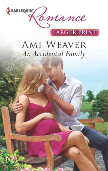 An Accidental Family (Paperback)