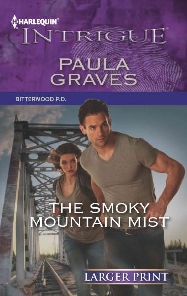The Smoky Mountain Mist (Paperback)