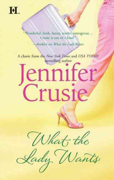 What the Lady Wants (Paperback)