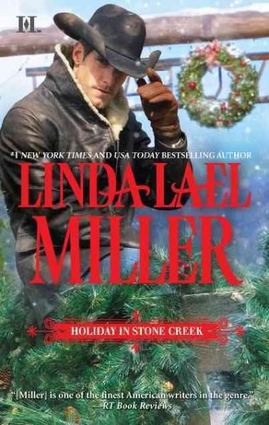 Holiday in Stone Creek: A Stone Creek Christmas / At Home in Stone Creek (Paperback)