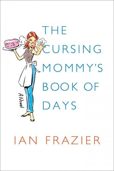The Cursing Mommy's Book of Days (Hardcover)