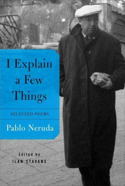 I Explain a Few Things: Selected Poems (Paperback)
