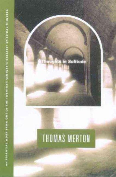 Thoughts in Solitude (Paperback)