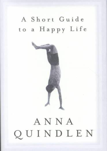 A Short Guide to a Happy Life (Hardcover)