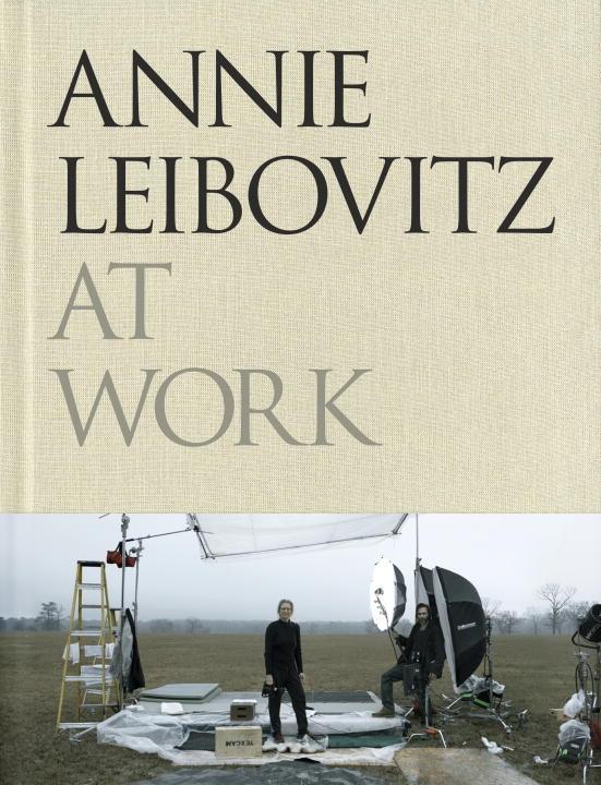 Annie Leibovitz at Work (Hardcover)