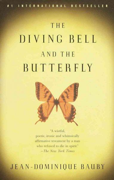 The Diving Bell and the Butterfly: A Memoir of Life in Death (Paperback)
