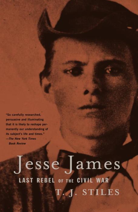 Jesse James: Last Rebel of the Civil War (Paperback)