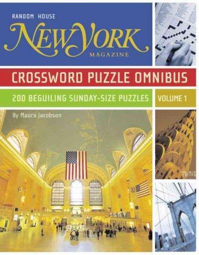 New York Magazine Crossword Puzzle Omnibus: 200 Beguiling Sunday-Size Puzzles (Paperback)