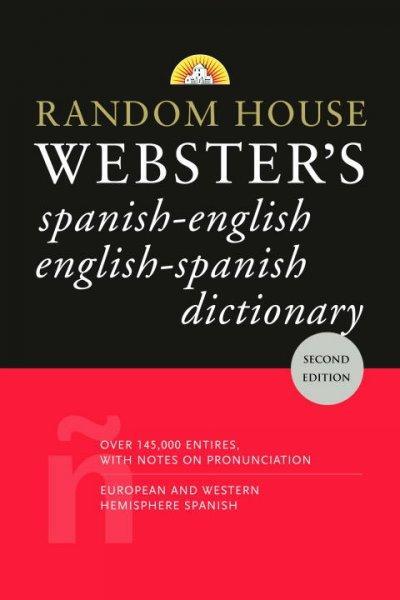 Random House Webster's Dictionary: Spanish-english English-spanish (Paperback)