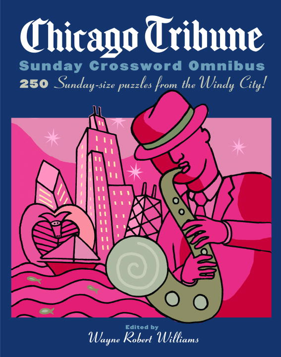Chicago Tribune Sunday Crossword Omnibus (Paperback)