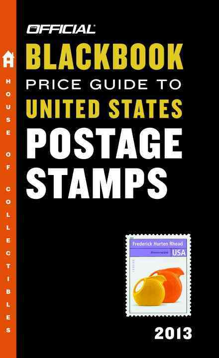 The Official Blackbook Price Guide to United States Postage Stamps 2013 (Paperback)