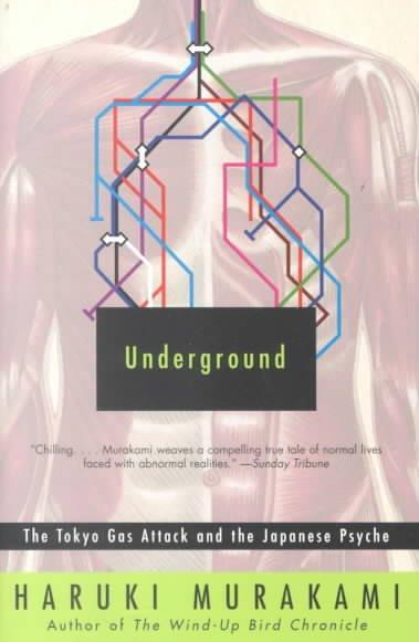 Underground: The Tokyo Gas Attack and the Japanese Psyche (Paperback)