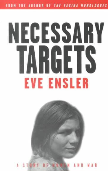 Necessary Targets: A Story of Women and War (Paperback)