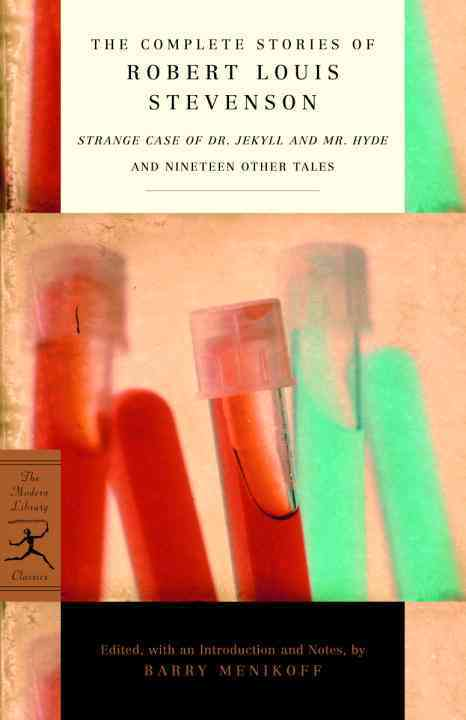 The Complete Stories of Robert Louis Stevenson: Strange Case of Dr. Jekyll and Mr. Hyde and Nineteen Other Tales (Paperback)