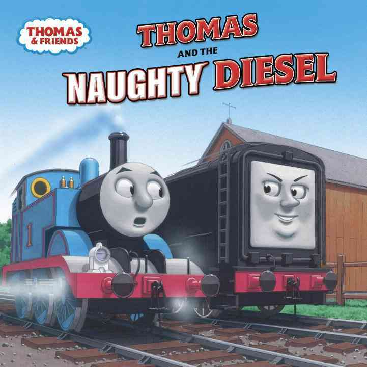 Thomas and the Naughty Diesel (Paperback)