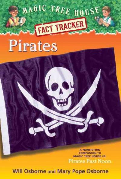 Pirates: A Nonfiction Companion to Magic Tree House #4: Pirates Past Noon (Paperback)