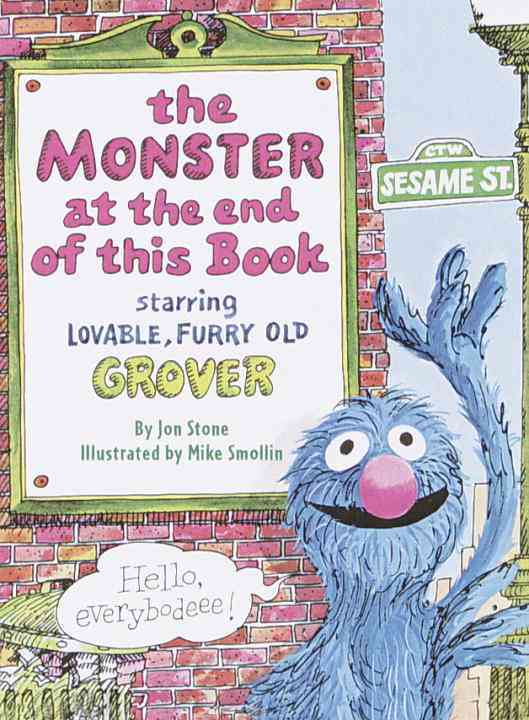 The Monster at the End of This Book: Starring Lovable, Furry Old Grover (Board book)