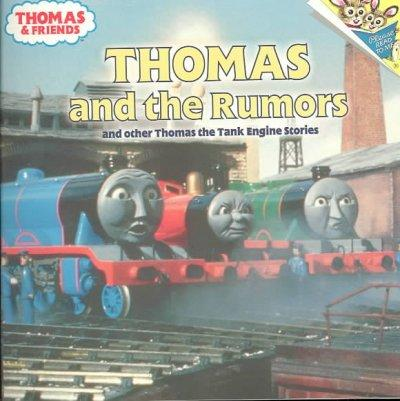 Thomas and the Rumors and Other Thomas the Tank Engine Stories: And Other Thomas the Tank Engine Stories (Paperback)