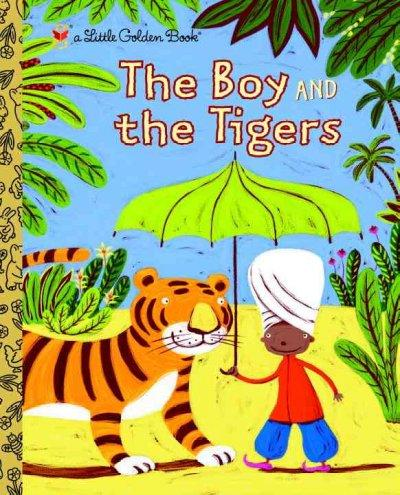 The Boy and the Tigers (Hardcover)
