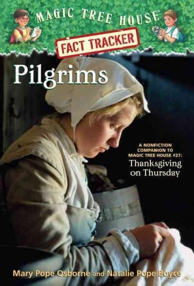 Pilgrims: A Nonfiction Companion to Magic Tree House #27: Thanksgiving on Thursday (Paperback)