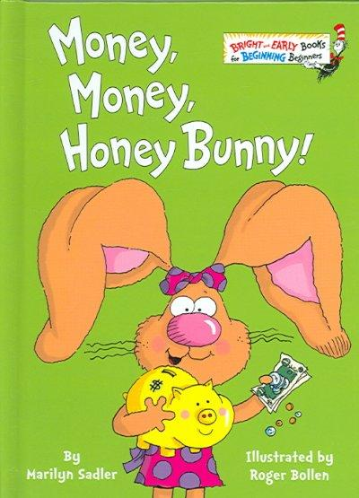 Money, Money, Honey Bunny (Hardcover)