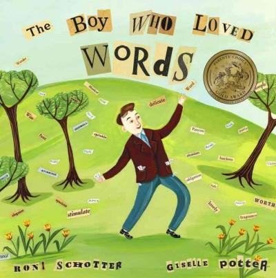The Boy Who Loved Words (Hardcover)