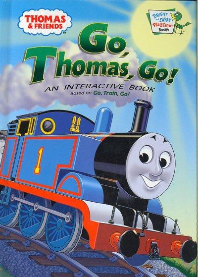 Go, Thomas Go! (Hardcover)