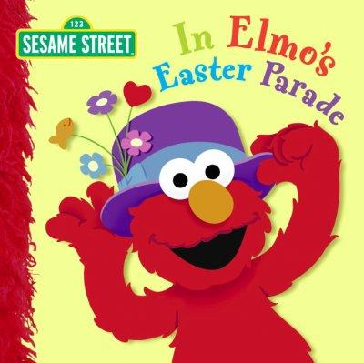 In Elmo's Easter Parade (Board book)