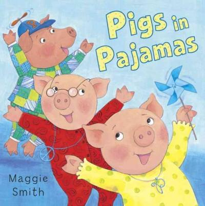 Pigs in Pajamas (Hardcover)