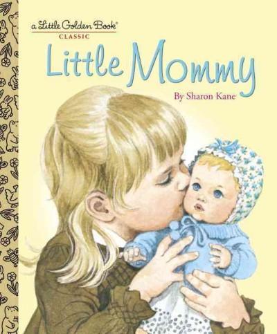 Little Mommy (Hardcover)