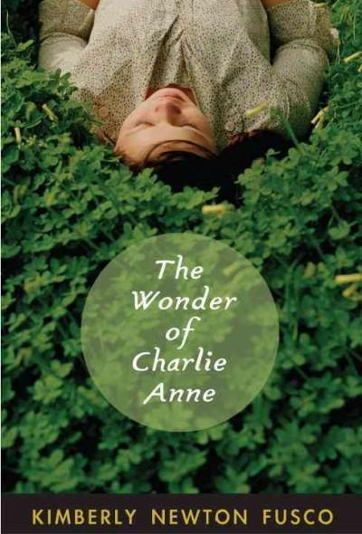 The Wonder of Charlie Anne (Paperback)
