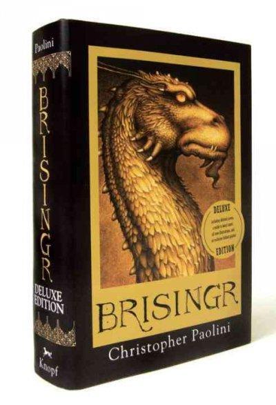 Brisingr: Or the Seven Promises of Eragon Shadeslayer and Saphira Bjartskular
