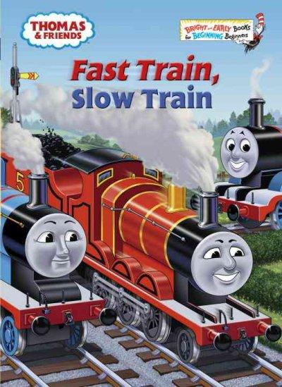 Fast Train, Slow Train (Hardcover) - Thumbnail 0