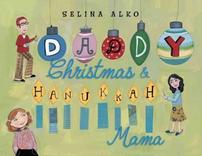 Daddy Christmas & Hanukkah Mama (Hardcover)