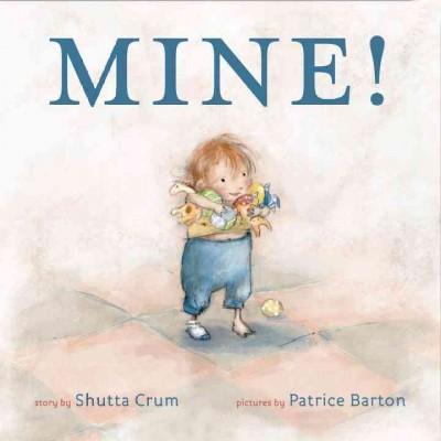 Mine! (Board book)