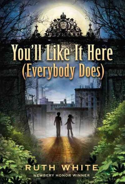 You'll Like It Here (Everybody Does) (Paperback)