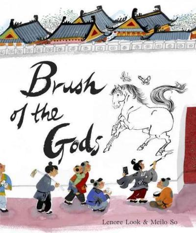 Brush of the Gods (Hardcover)