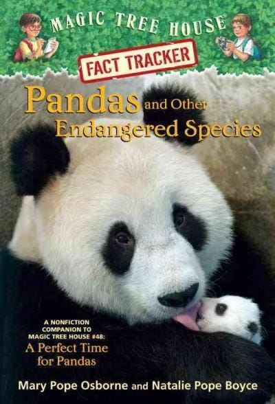 Pandas and Other Endangered Species: A Nonfiction Companion to Magic Tree House #48: A Perfect Time for Pandas (Paperback)