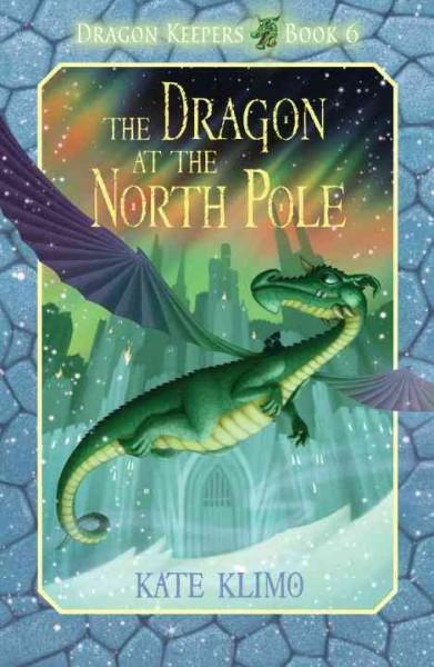 The Dragon at the North Pole (Paperback)